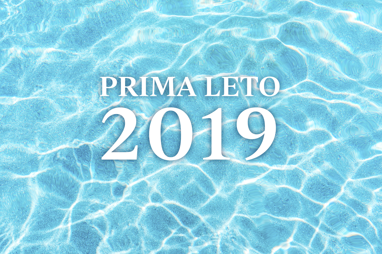 PRIMA LETO 2019