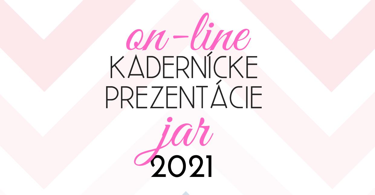 Jarné kadernícke online prezentácie 2021